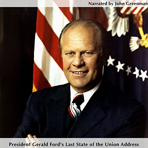 President Gerald Ford's Last State of the Union Address cover art