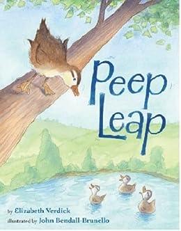 Peep Leap by [Elizabeth Verdick, John Bendall-Brunello]