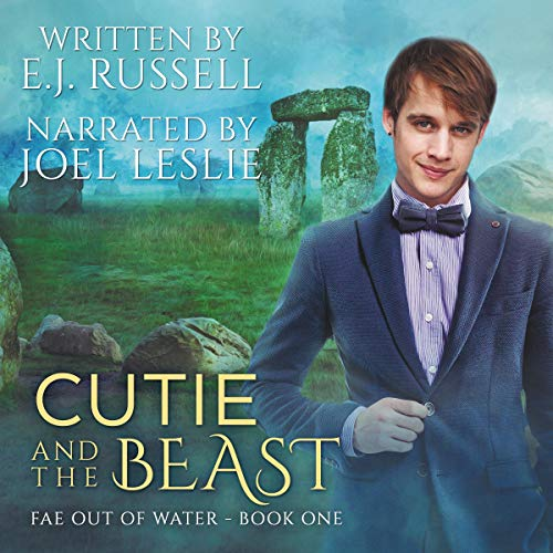 Cutie and the Beast Audiobook By E.J. Russell cover art