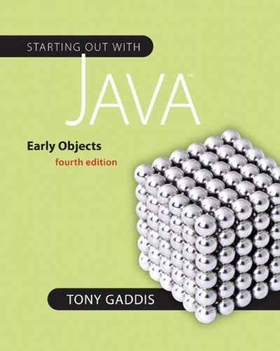 Starting Out with Java: Early Objects (Gaddis Series)
