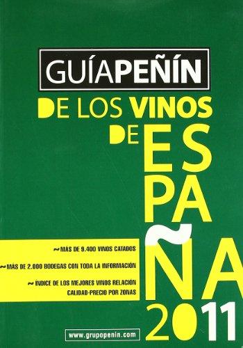 Guia peñin de los vinos de España 2011
