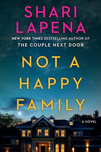 Not a Happy Family: A Novel by [Shari Lapena]
