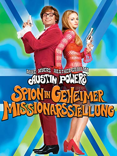 Austin Powers - Spion in geheimer Missionarsstellung [dt./OV]