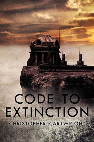 Code to Extinction (Sam Reilly Book 9) by [Christopher Cartwright]