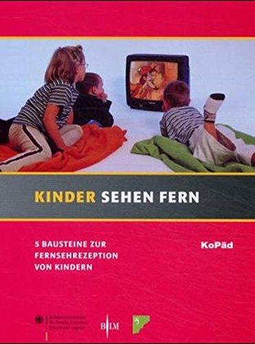 Kinder sehen fern: 5 Bausteine zur Fernsehrezeption bei Kindern - Medienpaket