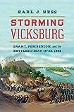 Storming Vicksburg: Grant, Pemberton, and the Battles of May 19-22, 1863 (Civil War America)