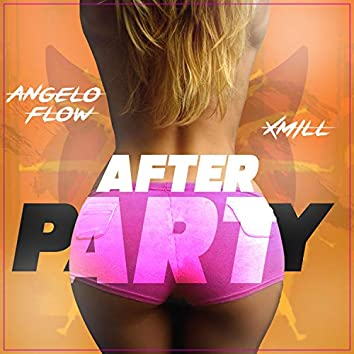 Afterparty (feat. X-Mill)