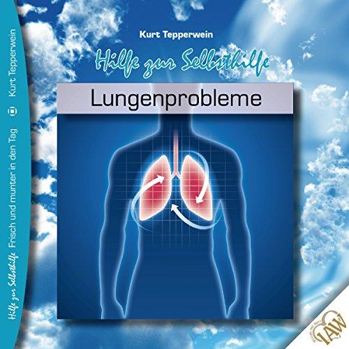 Lungenprobleme (Frisch und munter in den Tag - Hilfe zur Selbsthilfe) Titelbild