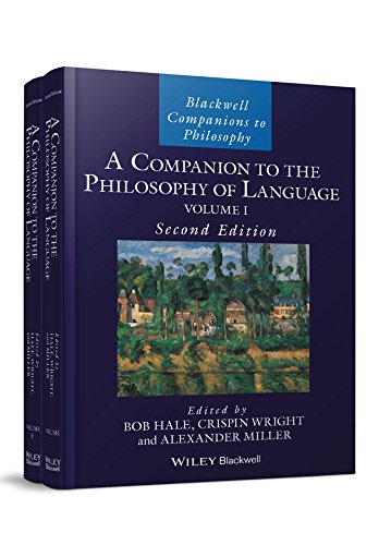 A Companion to the Philosophy of Language (Blackwell Companions to Philosophy)
