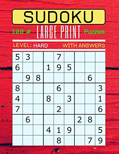 Sudoku 100 Large Print Puzzles Level Hard: Puzzle Book for Adults. Hard Level (Answers Included) Red Wood Panels Cover.