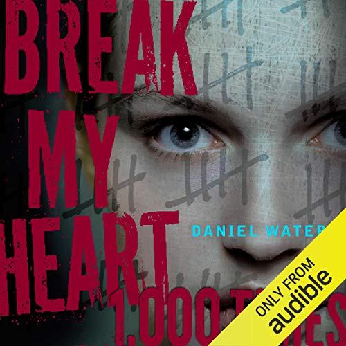Break My Heart 1,000 Times Titelbild