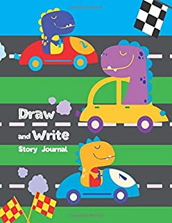 Draw and Write Story Journal: Primary Lined Page with Dashed Midline + Half Page Blank Story Space for Drawing | Grades K-2 | Race Car Driving Dinosaurs