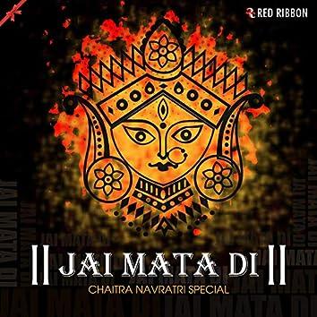 Jai Mata Di - Chaitra Navratri Special