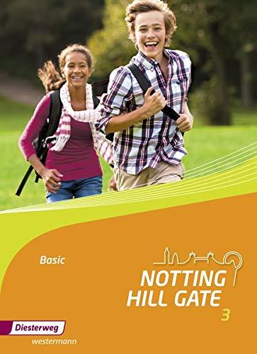 Notting Hill Gate - Ausgabe 2014: Textbook 3 Basic