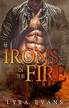 Irons in the Fire (Three Courts Book 1) by [Lyra Evans]
