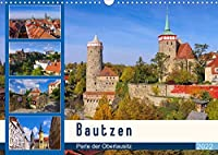 Bautzen - Perle der Oberlausitz (Wandkalender 2022 DIN A3 quer): Fotografischer Streifzug durch die alte Stadt Bautzen (Monatskalender, 14 Seiten )