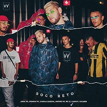 Soco Reto (feat. Joka VV, Pedrin VV, Camila Zasoul, Nnore VV, MC D, Lodk47, Gxiden)