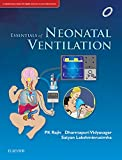 Essentials of Neonatal Ventilation, 1st edition, E-book (English Edition)