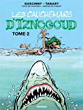 Iznogoud, Tome 22 - Les cauchemars d'Iznogoud : Tome 2