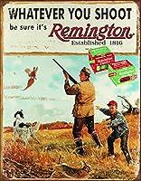 あなたが撃つものは何でもレミントンだよティンサイン