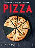 Escuela De Cocina Italiana. Pizza (FOOD-COOK)