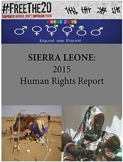 SIERRA LEONE: 2015 Human Rights Report