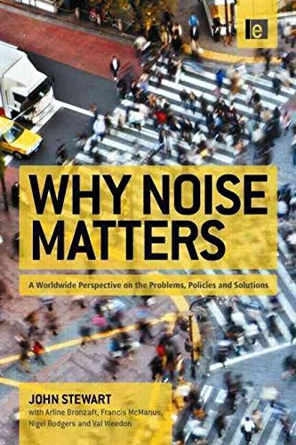 [(Why Noise Matters : A Worldwide Perspective on the Problems, Policies and Solutions)] [By (author) Francis McManus ] published on (October, 2011)