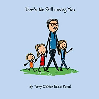 That's Me Still Loving You (Papa's Pages)