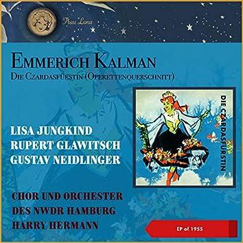 Emmerich Kalman: Die Czardasfürstin (EP of 1955)