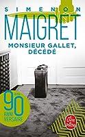 Monsieur Gallet, decede