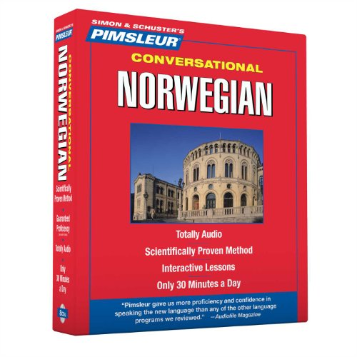 Pimsleur Norwegian Conversational Course - Level 1 Lessons 1-16 CD: Learn to Speak and Understand Norwegian with Pimsleur Language Programs