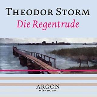 Die Regentrude                   Autor:                                                                                                                                 Theodor Storm                               Sprecher:                                                                                                                                 Nadja Schulz-Berlinghoff                      Spieldauer: 1 Std. und 10 Min.     4 Bewertungen     Gesamt 4,3