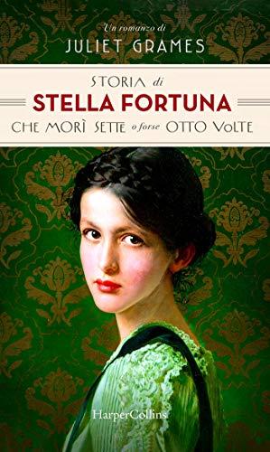 La storia di Stella Fortuna che morì sette o forse otto volte