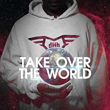 Take Over the World