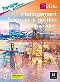Tremplin - MANAGEMENT SCIENCES DE GESTION ET NUMERIQUE Tle STMG - Éd. 2020 - Livre élève