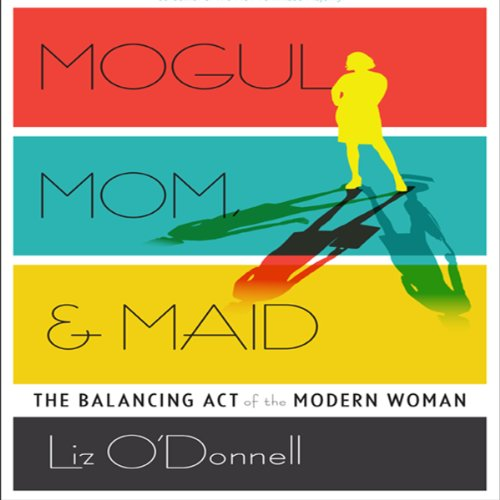 Mogul, Mom, & Maid cover art