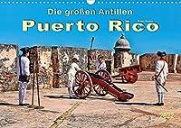 Die grossen Antillen - Puerto Rico (Wandkalender 2022 DIN A3 quer): Freistaat Puerto Rico - Aussengebiet der Vereinigten Staaten von Amerika. (Monatskalender, 14 Seiten )