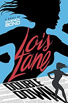Lois Lane: Double Down cover