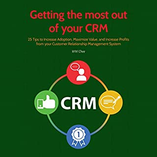 Getting the Most out of Your CRM cover art