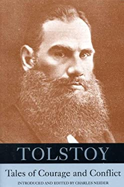 Tolstoy: Tales of Courage and Conflict