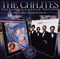 Heavenly Body / Me And You by The Chi-Lites