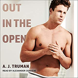 Out in the Open     Browerton University, Book 1              By:                                                                                                                                 A.J. Truman                               Narrated by:                                                                                                                                 Alexander Cendese                      Length: 5 hrs and 50 mins     18 ratings     Overall 4.7