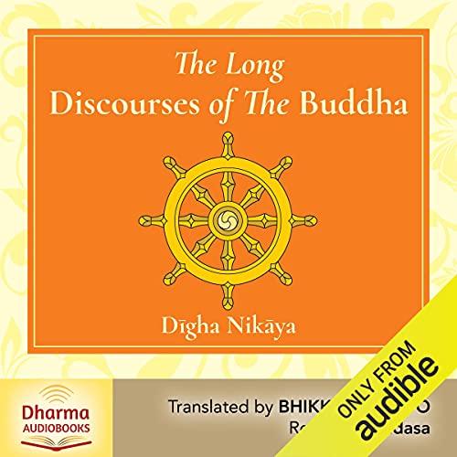 The Long Discourses of the Buddha: A Translation of the Dīgha Nikāya