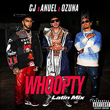 Whoopty (Latin Mix) [feat. Anuel AA and Ozuna]