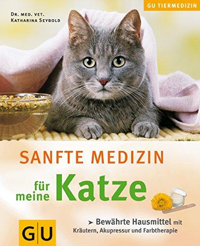Katze, Sanfte Medizin für meine (GU Altproduktion HHG)