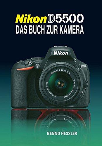 Nikon D5500: Das Buch zur Kamera