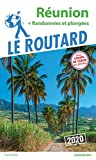 Guide du Routard Réunion 2020 - + randos et plongées