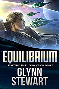 Equilibrium (Scattered Stars: Conviction Book 3) by [Glynn Stewart]