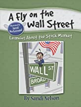 A Fly on the Wall Street: Learning About the Stock Market