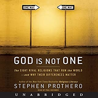 God Is Not One     The Eight Rival Religions That Run the World - and Why Their Differences Matter              De :                                                                                                                                 Stephen Prothero                               Lu par :                                                                                                                                 Paul Boehmer                      Durée : 14 h et 42 min     Pas de notations     Global 0,0